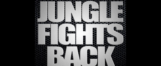 Jungle Fights Back Mix
