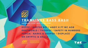TNK Tramlines Bass Bash